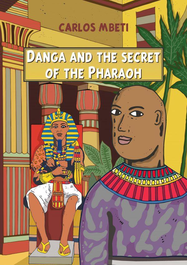 Danga and the secret of the Pharaoh